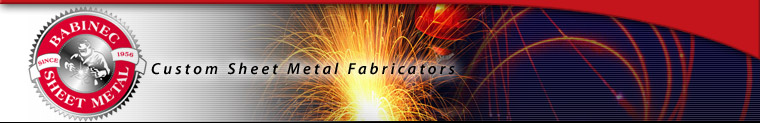 Babinec Sheet Metal Works, Inc. - Custom Sheet Metal Fabricators